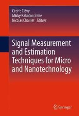 Clévy, Cédric - Signal Measurement and Estimation Techniques for Micro and Nanotechnology, ebook