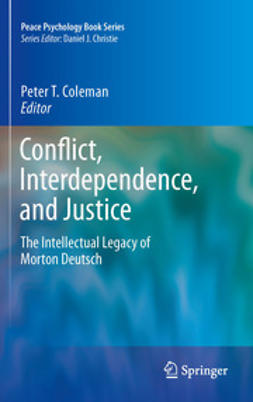 Coleman, Peter T. - Conflict, Interdependence, and Justice, ebook