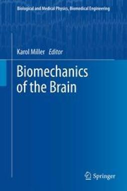 Miller, Karol - Biomechanics of the Brain, ebook