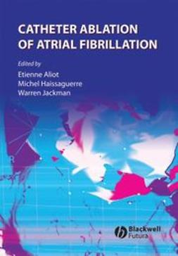 Aliot, Etienne - Catheter Ablation of Atrial Fibrillation, ebook
