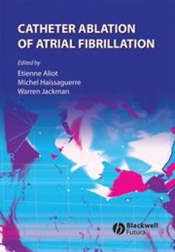 Aliot, Etienne - Catheter Ablation of Atrial Fibrillation, e-bok