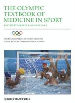 Schwellnus, Martin - The Olympic Textbook of Medicine in Sport, ebook