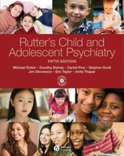 Rutter, Michael - Rutter's Child and Adolescent Psychiatry, ebook