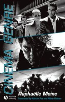 Moine, Raphaelle - Cinema Genre, e-kirja