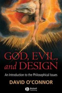 O'Connor, David - God, Evil and Design : An Introduction to the Philosophical Issues, e-bok