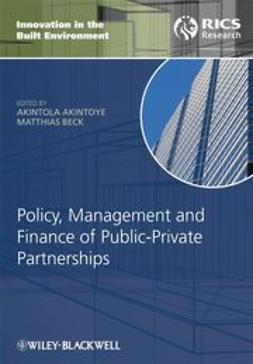Policy, Management and Finance for Public-Private Partnerships
