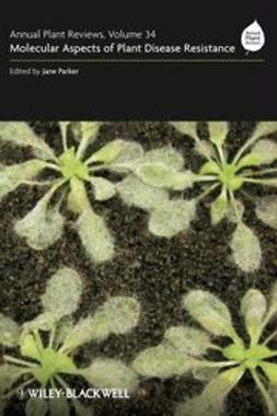 Parker, Jane - Annual Plant Reviews, Molecular Aspects of Plant Disease Resistance, ebook