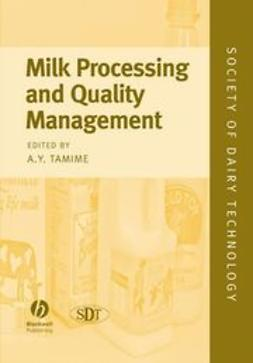 Tamime, Adnan - Milk Processing and Quality Management, e-bok