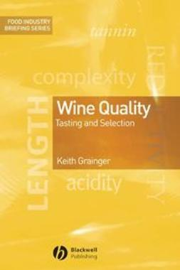 Grainger, Keith - Wine Quality: Tasting and Selection, e-bok