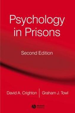 Towl, Graham - Psychology in Prisons, e-bok