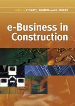 Anumba, Chimay J. - e-Business in Construction, ebook