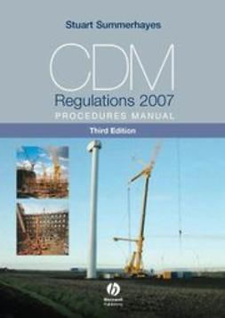 Summerhayes, Stuart - CDM Regulations 2007 Procedures Manual, e-bok