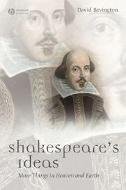 Bevington, David - Shakespeare's Ideas, ebook