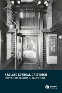 Hagberg, Garry L. - Art and Ethical Criticism, e-bok