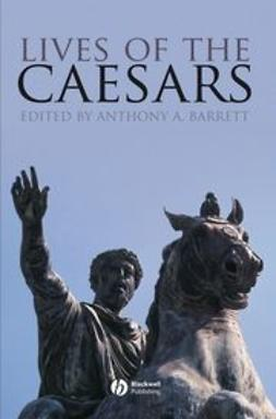 Barrett, Anthony - Lives of the Caesars, ebook