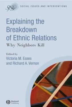 Esses, Victoria M. - Explaining the Breakdown of Ethnic Relations, ebook