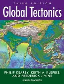 Kearey, Philip - Global Tectonics, ebook