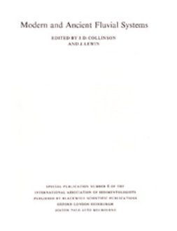 Collinson, J. D. - Modern and Ancient Fluvial Systems: Special Publication 6 of the IAS, ebook
