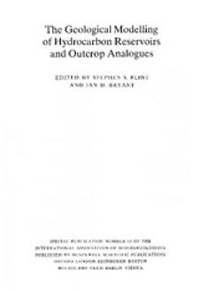 Bryant, Ian D. - The Geological Modelling of Hydrocarbon Reservoirs and Outcrop Analogues, ebook