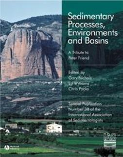Nichols, Gary - Sedimentary Processes, Environments and Basins: A Tribute to Peter Friend (Special Publication 38 of the IAS), e-bok