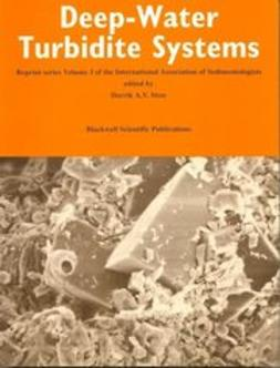 Stow, D. A. V. - Deep-Water Turbidite Systems: Reprint Series 3 of the IAS, e-bok