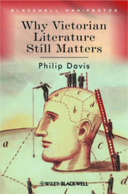 Davis, Philip - Why Victorian Literature Still Matters, ebook