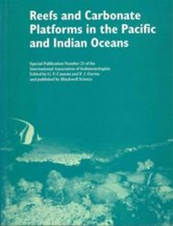 Camoin, G. F. - Reefs and Carbonate Platforms in the Pacific and  Indian Oceans: Special Publication 25 of the IAS, e-bok