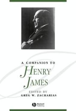 Zacharias, Greg W. - A Companion to Henry James, ebook