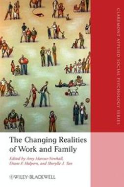 Halpern, Diane F. - Changing Realities of Work and Family, ebook