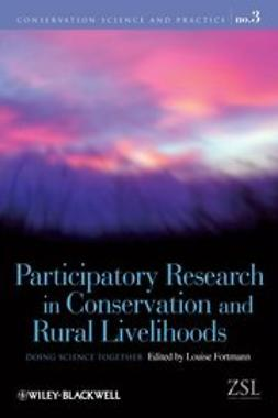 Fortmann, Louise - Participatory Research in Conservation and Rural  Livelihoods: Doing Science Together, ebook
