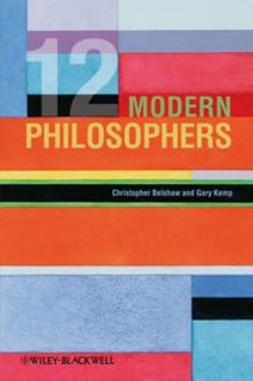 Belshaw, Christopher - 12 Modern Philosophers, ebook