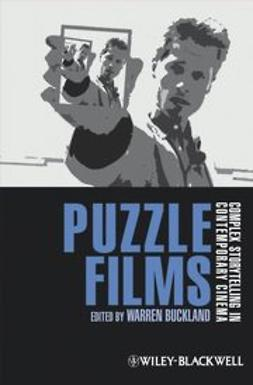 Buckland, Warren - Puzzle Films: Complex Storytelling in Contemporary Cinema, ebook
