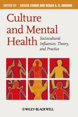 Eshun, Sussie - Culture and Mental Health: Sociocultural Influences, Theory, and Practice, ebook