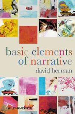 Herman, David - Basic Elements of Narrative, ebook