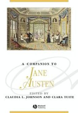 Johnson, Claudia L. - A Companion to Jane Austen, ebook