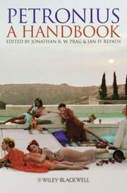 Prag, Jonathan - Petronius: A Handbook, ebook
