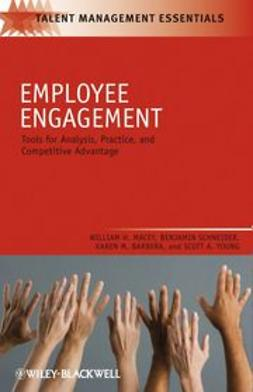 Macey, William H. - Employee Engagement: Tools for Analysis, Practice, and Competitive Advantage, ebook