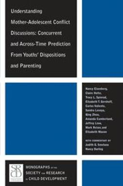 Eisenberg, Nancy - Understanding Mother-Adolescent Conflict Discussions: Concurrent and Across-time Prediction from Youths Dispositions, e-kirja