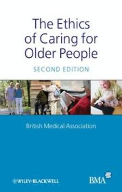 UNKNOWN - The Ethics of Caring for Older People, ebook