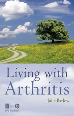 Barlow, Julie - Living with Arthritis, ebook