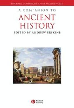 Erskine, Andrew - A Companion to Ancient History, ebook