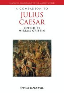 Griffin, Miriam - A Companion to Julius Caesar, ebook