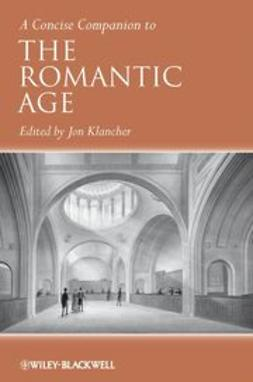 Klancher, Jon - A Concise Companion to the Romantic Age, ebook