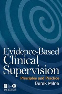 Milne, Derek - Evidence-Based Clinical Supervision: Principles and Practice, ebook