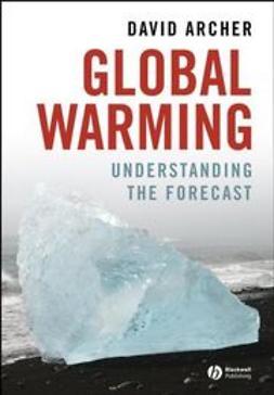 Archer, David - Global Warming: Understanding the Forecast, ebook