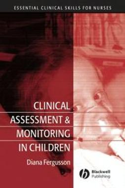 Fergusson, Diana - Clinical Assessment and Monitoring in Children, ebook