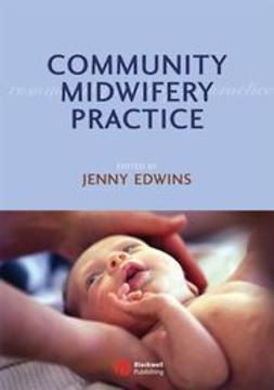 Edwins, Jenny - Community Midwifery Practice, ebook