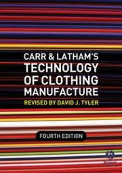 Tyler, David J. - Carr and Latham's Technology of Clothing Manufacture, ebook