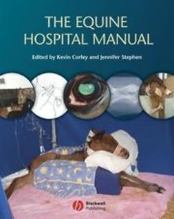 Corley, Kevin - The Equine Hospital Manual, ebook