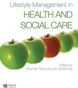 Thew, Miranda - Lifestyle Management in Health and Social Care, ebook